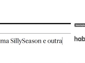 Crónicas inclusivas: Entre uma Silly Season e outra